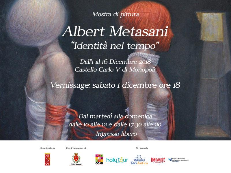 Alla ricerca dell'Identità nel Tempo: Albert Metasani in mostra nel Castello di Monopoli